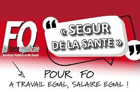 SEGUR DE LA SANTÉ : Pour FO à travail égal, salaire égal !